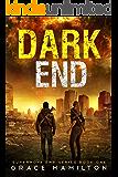 Dark End (Supernova EMP Series Book 1)