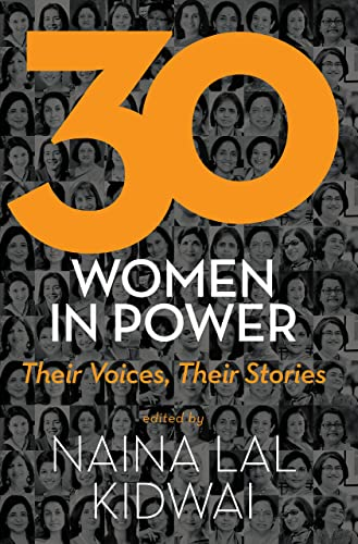 30 Women in Power: Their Voices; Their Stories