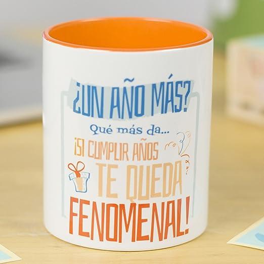 La Mente es Maravillosa - Taza con Frase y dibujo. Regalo original y gracioso (¿Un año más? Quá más da. ¡Si cumplir años te queda fenomenal!) Taza ...