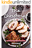 The Christmas Dishes Convergence: 40 Recipes from Around the World