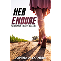 HER ENDURE: When Two Hearts Collide (English Edition)