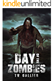 Day of the Zombies: Total Apoc 2 Trilogy (Total Apoc Trilogy Book 5)