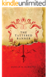 The Tattered Banner (Society of the Sword Book 1)