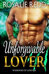 Unforgivable Lover (Warriors of Lemuria Book 5) Kindle Edition