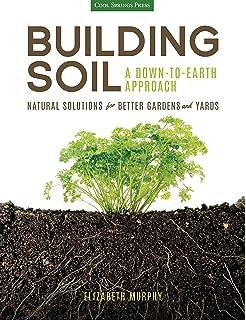 Secrets to Great Soil (Storeys Gardening Skills Illustrated)