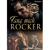 Fang mich, Rocker (Hell Riders Motorcycle Club 2)