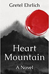 Heart Mountain: A Novel Kindle Edition