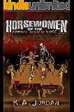The Emissary - Journey (Horsewomen of the Zombie Apocalypse Book 1)