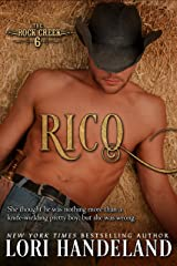 Rico: A Sexy Western Historical Romance Series Retelling of the Magnificent 7 (The Rock Creek Six Book 3) Kindle Edition