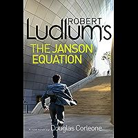 Robert Ludlum's The Janson Equation (Paul Janson 4) (English Edition)