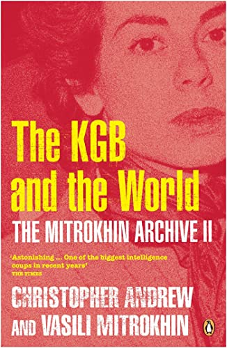 Mitrokhin Archive Ii;The: The Kgb In The World