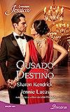 Ousado Destino: Harlequin Jessica - ed. 283