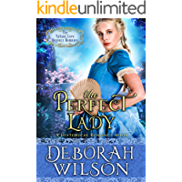 The Perfect Lady (The Valiant Love Regency Romance) (A Historical Romance Book)