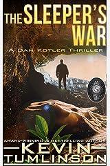 The Sleeper's War: A Dan Kotler Archaeological Thriller Kindle Edition