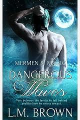Dangerous Waves: (A Gay Romance Novel) (Mermen & Magic Book 3)