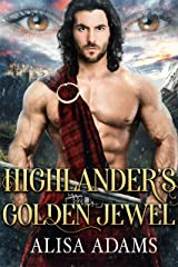 Highlander's Golden Jewel: A Scottish Medieval Historical Romance (Beasts Of The Highlands Book 6) Kindle Edition