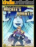 A Ring Realms Novel: Savant's Blood Saga Book 2: Hecate's Bounty