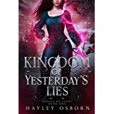 Kingdom of Yesterday's Lies (Royals of Faery Book 1)