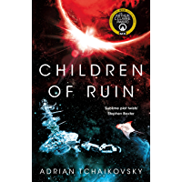 Children of Ruin (The Children of Time Novels)