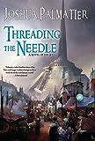 Threading the Needle (Ley)