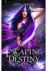 Escaping Destiny: Royals of Ehratt - Book 1 Kindle Edition