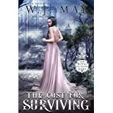 The Cost For Surviving (Royal Factions Book 2)