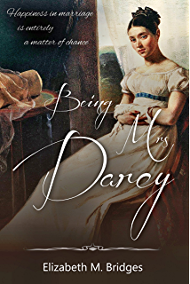 Darcy and elizabeth hope of the future darcy saga prequel duo book being mrs darcy a pride prejudice variation fandeluxe Choice Image