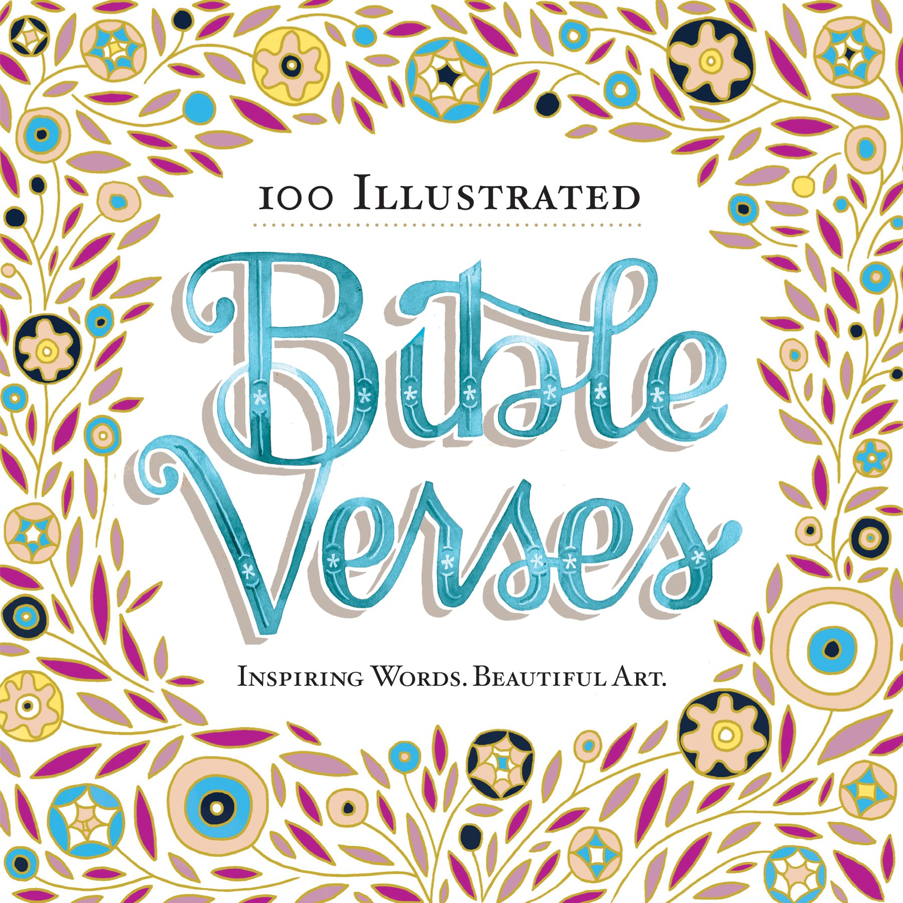 100 Illustrated Bible Verses Inspiring Words Beautiful Art
