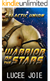 Warrior of the Stars: Book One in the Galactic Union Alien Abduction Romance Series