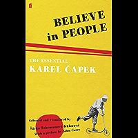 Believe in People: The Essential Karel Capek book cover