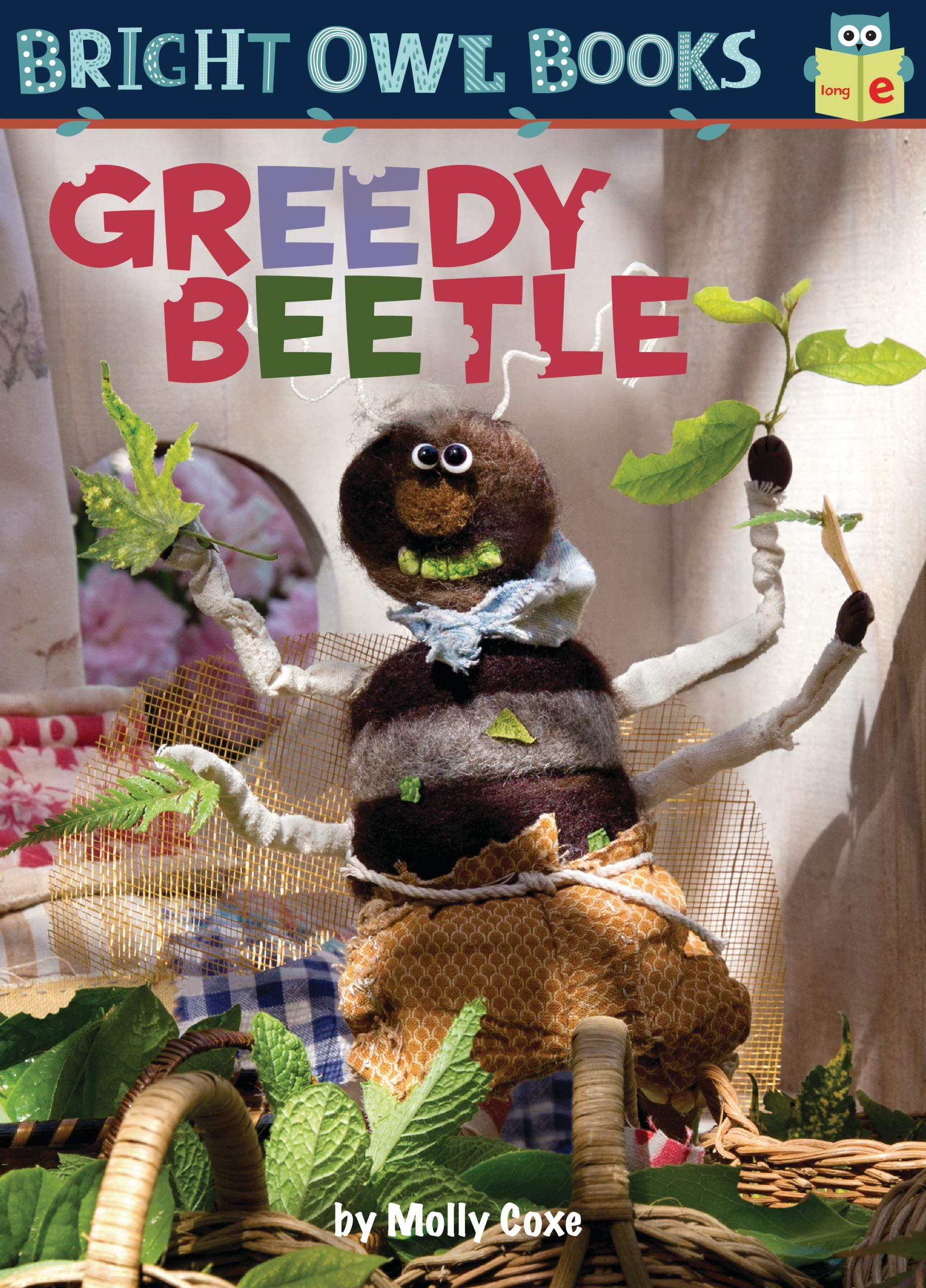 Greedy Beetle: Long Vowel E (Bright Owl Books)