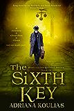 THE SIXTH KEY (Rosicrucian Quartet Book 3)