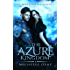 The Azure Kingdom (The Iridescent Realm Book 1) (English Edition)