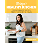 Bridget's Healthy Kitchen: 100 Gut Healthy Recipes From My Kitchen To Yours