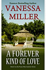 A Forever Kind of Love - Book 3 (Praise Him Anyhow Series) Kindle Edition