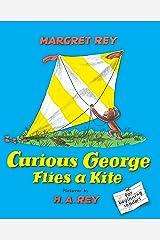 Curious George Flies A Kite Kindle Edition