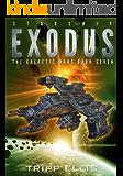 Starship Exodus (The Galactic Wars Book 7)