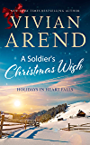 A Soldier's Christmas Wish (Holidays in Heart Falls Book 2)