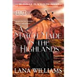 A Match Made in the Highlands (The Marriage Maker Book 26)