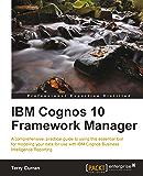 IBM Cognos 10 Framework Manager