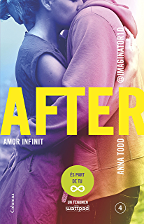 After. Amor infinit (Sèrie After 4) (Edició en català) (Catalan ...
