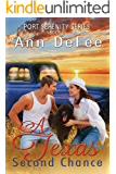 A Texas Second Chance (Port Serenity Series Book 5)