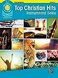 Top Christian Hits Instrumental Solos: Tenor Sax, Book & CD (Top Hits Instrumental Solos Series)