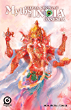 MYTHS OF INDIA: GANESH FREE Issue 1 (MYTHS OF INDIA: GANESH FREE ISSUE: 1)
