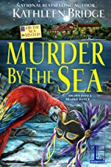 Murder by the Sea (A By the Sea Mystery Book 3) Kindle Edition