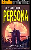 Persona (The Island Book 2)