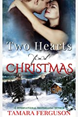 TWO HEARTS FIND CHRISTMAS (Two Hearts Wounded Warrior Romance Book 5) Kindle Edition