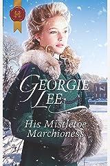His Mistletoe Marchioness: A Christmas Regency Romance Kindle Edition