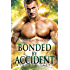 Bonded by Accident: A Kindred Tales Novel (Brides of the Kindred)