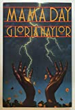 By Gloria Naylor Mama Day (1st First Edition) [Hardcover]